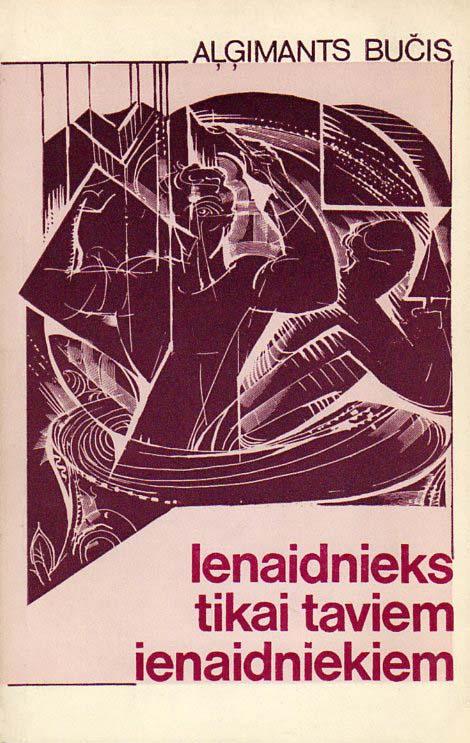 Viršelis leidinio (1986) latvių kalba. Dail. Viesturs Grants. Iš lietuvių kalbos vertė Daina Avotiņa.